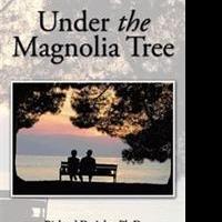 Richard D. Ashe Share UNDER THE MAGNOLIA TREE