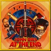 JOHN DIES AT THE END Original Motion Picture Soundtrack Released