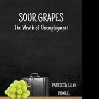 Patricia Ellyn Powell Releases SOUR GRAPES
