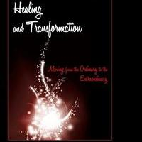 HEALING AND TRANSFORMATION is Released