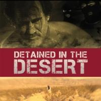 Josefina Lopez's DETAINED IN THE DESERT to Play Four Upcoming Film Festivals