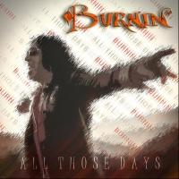 BURNIN' Releases New Single 'All Those Days'