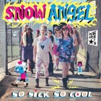 Snow Angel to Release 'So Sick So Cool,' 4/22