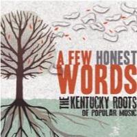 Editor Jason Howard Publishes A FEW HONEST WORDS, Profiling Kentucky Musicians