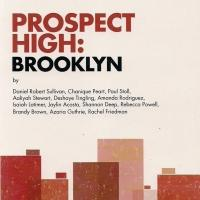Smith & Kraus Publishes Roundabout's PROSPECT HIGH: BROOKLYN
