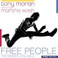 Tony Moran and Martha Wash, Release 'Free People (Volume 2)'