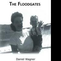 Daniel Wagner Releases THE FLOODGATES