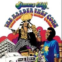 Jimmy Cliff's THE HARDER THEY COME Celebrates 40th Anniversary at Boulder Theater Tonight