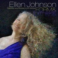 Jazz Vocalist Ellen Johnson's  New Recording 'Form & formless' Out 6/9