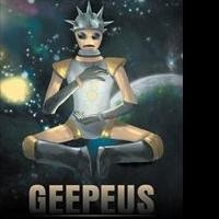 New Sci Fi Book, GEEPEUS, is Released