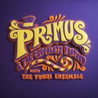 Primus Releases 'Primus & The Chocolate Factory' Today