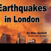 BWW Reviews: EARTHQUAKES IN LONDON,