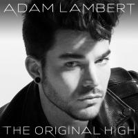 Adam Lambert Releases Third Studio Album THE ORIGINAL HIGH Today