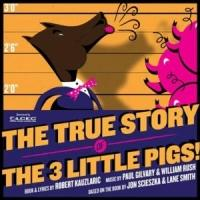 Florida Rep to Present THE TRUE STORY OF THE THREE LITTLE PIGS as Part of Lunchbox Series, Begin. 11/1