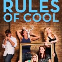 BWW Previews: RULES OF COOL Original Comedy Series Premieres