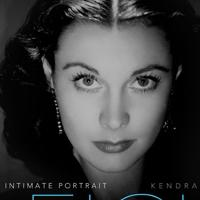 BWW Reviews: VIVIEN LEIGH: AN INTIMATE PORTRAIT Sharpens the Outline, Deepens the Enigma