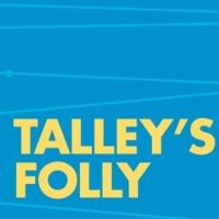 TALLEY'S FOLLY Begins Final Two Weeks of Performances