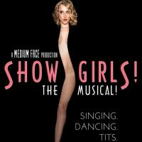 SHOWGIRLS! THE MUSICAL!, Starring Rena Riffel, Transfers Off-Broadway Today