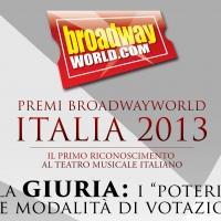 Premi BroadwayWorld 2013-14. La giuria: i 'poteri' e le modalit� di votazione