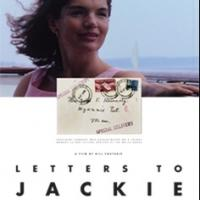 Emerging Pictures Screens LETTERS TO JACKIE Nationwide Today