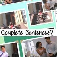 New Comedy Short COMPLETE SENTENCES Premieres 10/28