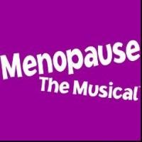 MENOPAUSE THE MUSICAL Tour to Play Concord, 9/27-28