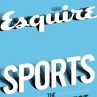 Esquire and Byliner Publish SPORTS: The Greatest Esquire Stories of All Time, Volume 3