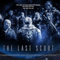 New Sci-Fi Film LAST SCOUT Teaser Trailer Released!