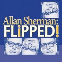 ALLAN SHERMAN: FLIPPED! Plays Prescott Center for the Arts Tonight