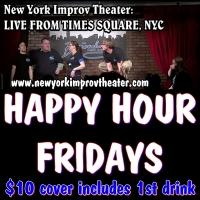 Happy Hour Improv Set for Broadway Comedy Club Every Friday