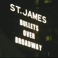 Up on the Marquee: BULLETS OVER BROADWAY Up in Lights!