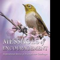 MESSAGES OF ENCOURAGEMENT is Released