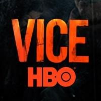 HBO Announces April and May Episodes of VICE
