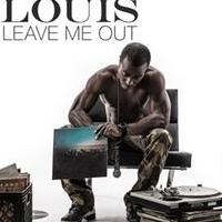 Jetsetter Passport Louis Releases 'Leave Me Out'