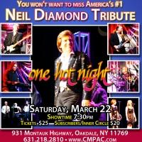 Neil Diamond Tribute Band One Hot Night Comes to CM Performing Arts Center Tonight