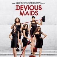 Lifetime to Preview New Drama Series DEVIOUS MAIDS in English and Spanish