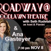Video: Looking Forward to BROADWAY @ WOODLAWN THEATRE with Seth Rudetsky and Ana Gasteyer