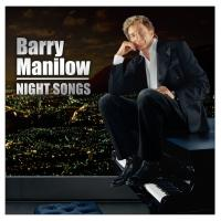 Barry Manilow Earns Milestone 14th GRAMMY Nomination for 'Night Songs'