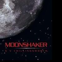 G V Chillingsworth Releases MOONSHAKER