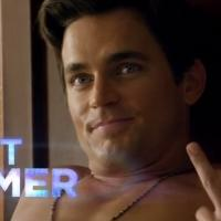 VIDEO: Matt Bomer & More Featured in All-New MAGIC MIKE XXL Trailer!