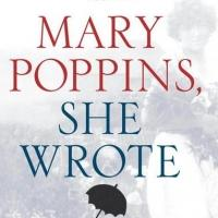 Simon & Schuster Publishing Re-releasing MARY POPPINS, SHE WROTE