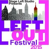 Stage Left Studio to Kick Off 7th Annual Left Out Festival Next Month