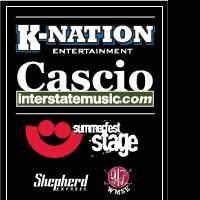 Regional, Original Music at Milwaukee's Summerfest Will Feature New Stage Partnership Between Cascio Interstate Music and K-Nation Entertainment
