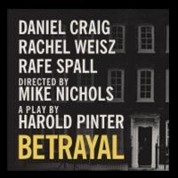 Box Office for Nearly Sold Out BETRAYAL Starring Daniel Craig & Rachel Weisz to Open Early for One Week, July 29 - August 4