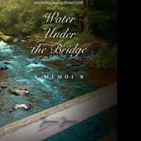 Joann Jones Debuts With WATER UNDER THE BRIDGE