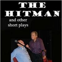 BWW Reviews: Henry Holden's THE HITMAN AND OTHER SHORT PLAYS Is a Must Read