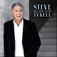 Steve Tyrell's THAT LOVIN' FEELING Lands No. 5 Spot on Billboard's Jazz Chart