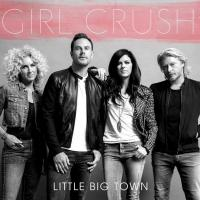 Little Big Town to Perform 'Girl Crush' on 2015 BILLBOARD MUSIC AWARDS