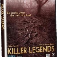 Horror Documentary KILLER LEGENDS Coming to DVD 7/1