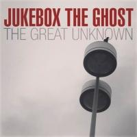 JUKEBOX THE GHOST Release New Single 'The Great Unknown'; Announce Summer Tour